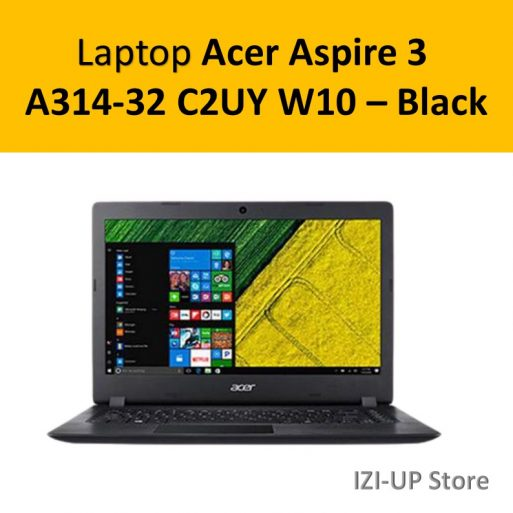 Laptop Acer Aspire 3 A314-32 C2UY W10 – Black